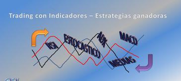 Curso de trading con indicadores técnicos y estrategias de inversión ganadoras